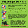 Put a Plug in the Noise: Instructions for Using Earplugs