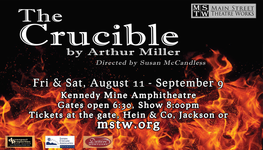 August 11th - Sept 9th   Arthur Miller's The Crucible Directed by Susan McCandless