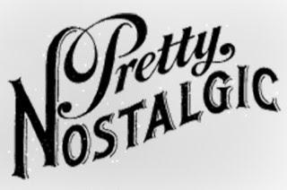 Feeling Pretty Nostalgic?