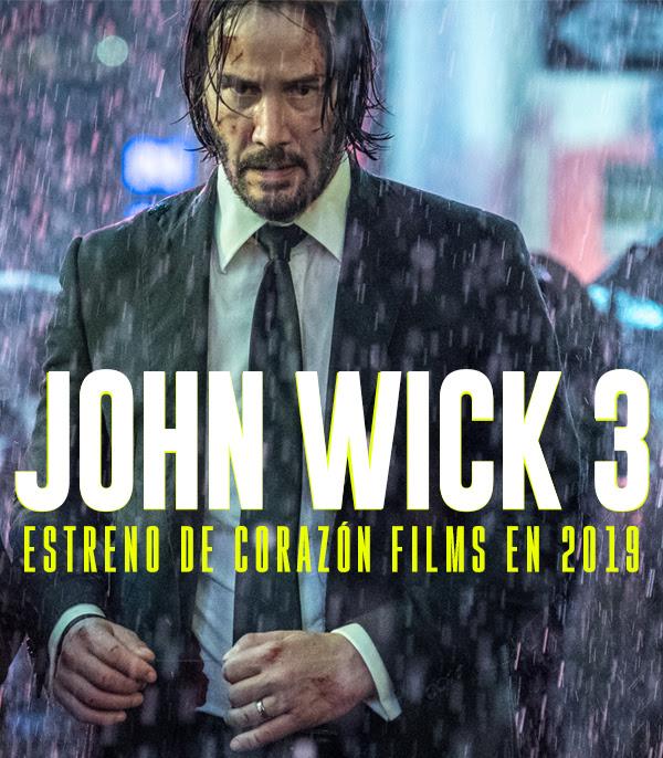 Nuevas imágenes de JOHN WICK 3 de ❤ Corazón Films