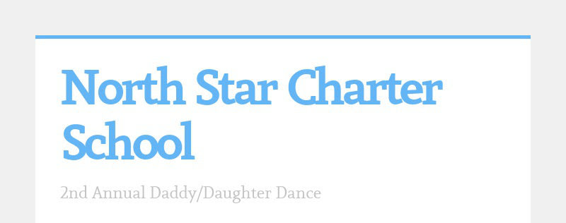 North Star Charter School 2nd Annual Daddy/Daughter Dance