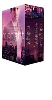 Midnight Series: Complete Box Set by Elizabeth Miller