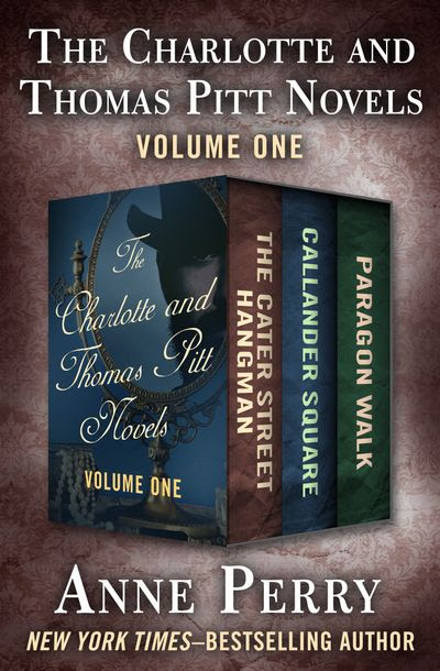 The Charlotte and Thomas Pitt Novels Volume One