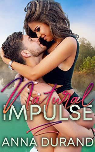 Cover for 'Natural Impulse (Au Naturel Trilogy Book 2)'