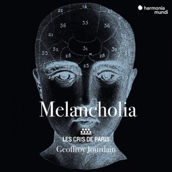 Les Cris de Paris: Melancholia | Harmonia Mundi HMM902298