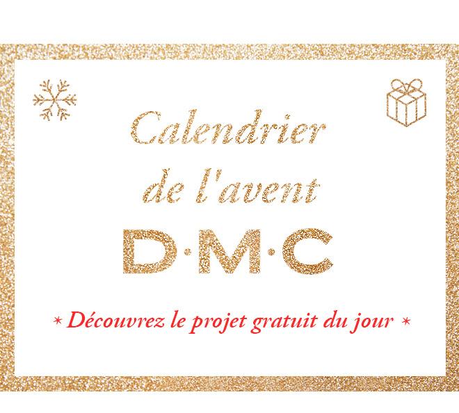 Calendrier de l'avent DMC Découvrez le projet gratuit du jour
