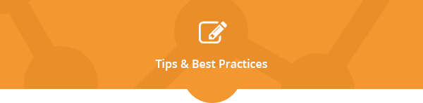 Tips & Best Practices