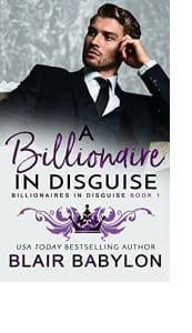 Billionaires in Disguise: Rae by Blair Babylon