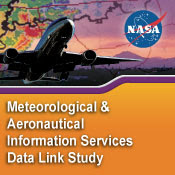 Meteorlogical and Aeronautical Information Services Data Link and Application Study