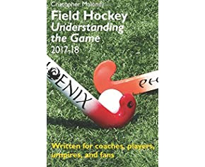 Field Hockey: Understanding the Game 2017-18