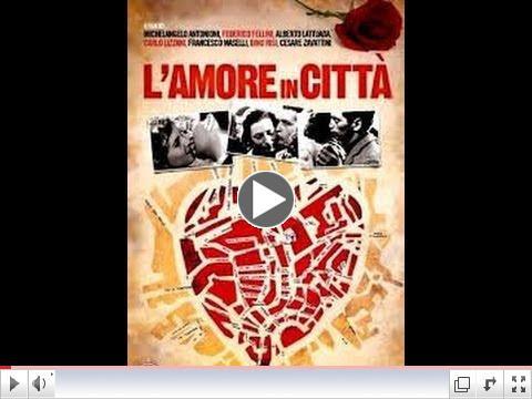 L'AMORE IN CITTA'-rare original Italian theatrical trailer