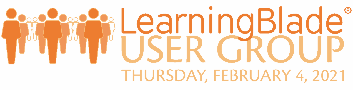 Learning Blade User Group (Thursday, February 4, 2021)