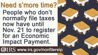 You have until November 21 to file for your economic impact payment, if you don't usually file taxes