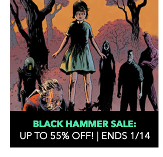 Black Hammer Sale: up to 55% off! Sale ends 1/14.