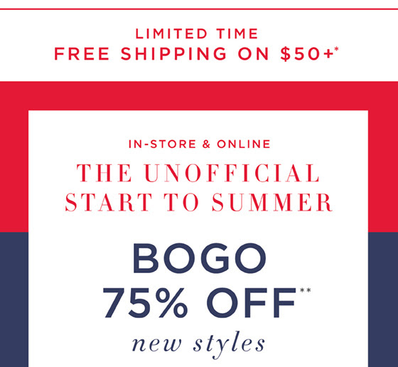Free Shipping on $50 + BOGO 75% Off New Styles