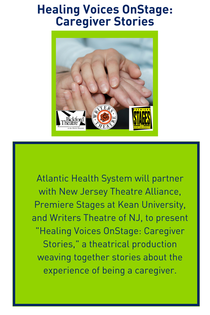 """""""Healing Voice OnStage: Caregiver Stories"""" presented by Atlantic Health, Writers Theatre, Priemere Stages, at Bickford Theatre"""