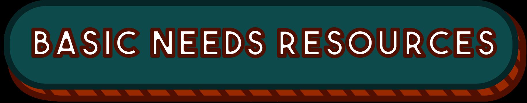 Basic Needs Resources