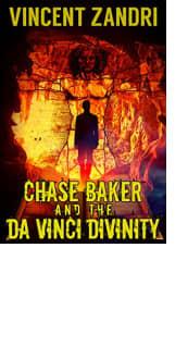 Chase Baker and the da Vinci Divinity by Vincent Zandri