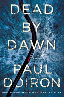 ✔️ Download Dead by Dawn - Paul Doiron PDF ✔️ Free pdf download ✔️ Ebook ✔️ Epub