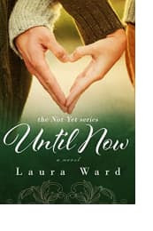 Until Now by Laura Ward