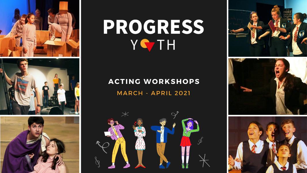 Progress Youth - Acting Workshops