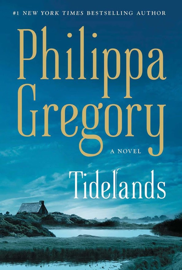Tidelands by Phillipa Gregory