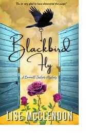 Blackbird Fly by Lise McClendon