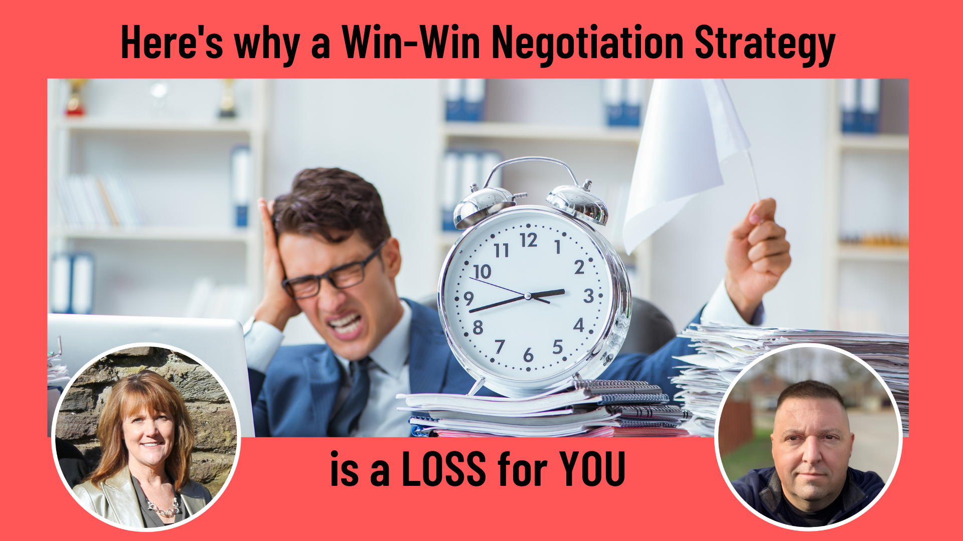 Here's why a Win-Win Negotiation Strategy is a LOSS for You