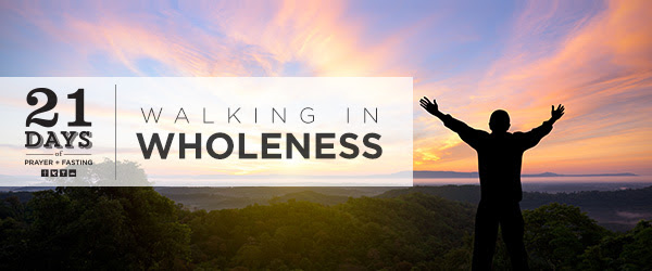 21 Days: Walking in Wholeness