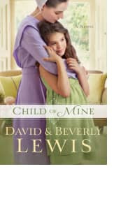 Child of Mine by David Lewis and Beverly Lewis