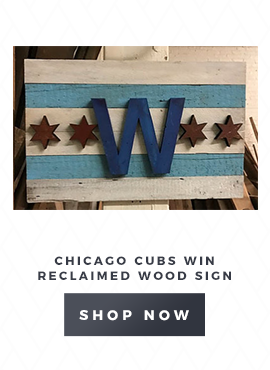 Chicago Cubs Win Reclaimed Wood Sign
