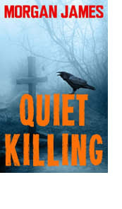Quiet Killing by Morgan James