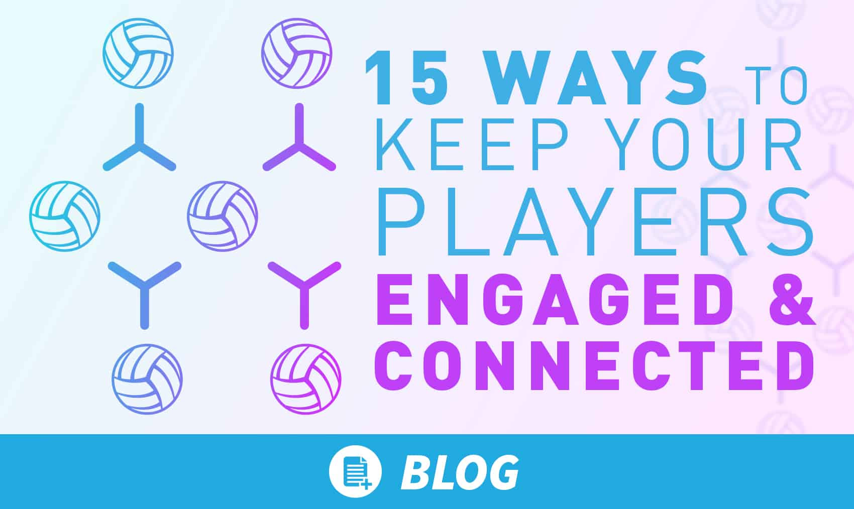 15 ways to engage players