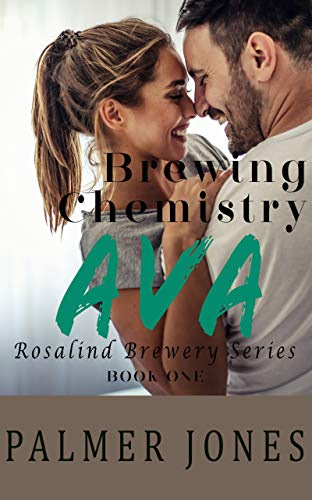 Cover for 'Ava- Brewing Chemistry (Rosalind Brewery Series Book 1)'
