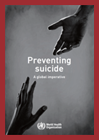 Preventing Suicide, A Global Imperative