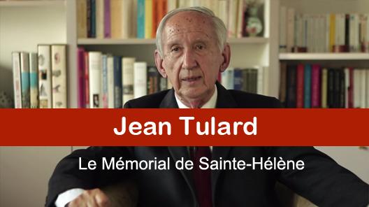Jean Tulard raconte le Mémorial