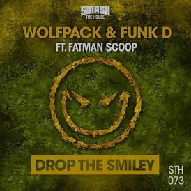 Wolfpack & Funk D feat. Fatman Scoop