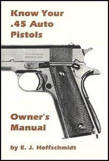 Image result for know your 45 auto pistols