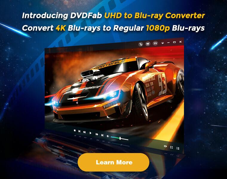 DVDFab UHD to Blu-ray Converter Banner
