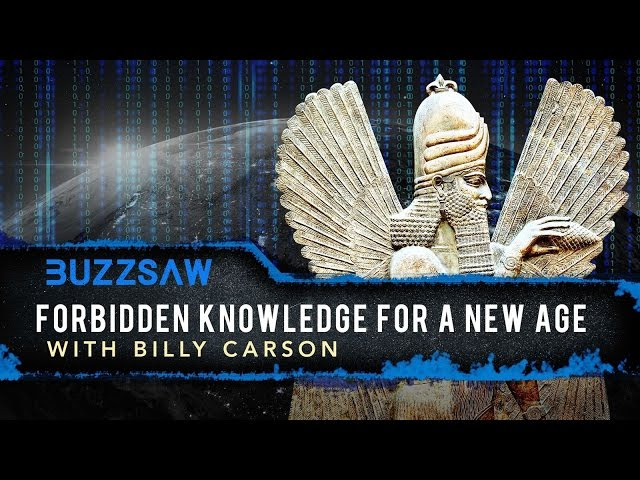 FREE Episode: New Season of Buzzsaw - Forbidden Knowledge for a New Age with Billy Carson  Sddefault