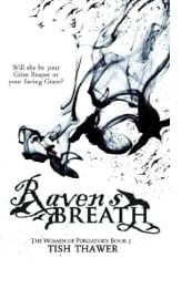 Raven's Breath by Tish Thawer