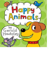 Happy Animals by Gerald Hawksley
