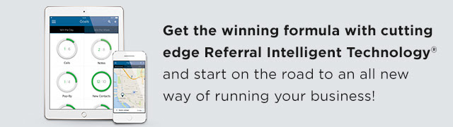 Take the guess work out of lead generation with cutting-edge Referral Intelligent Technology
