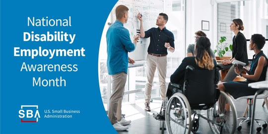 Photo of people gathered together with the following text, National Disability Employment Awareness Month. The SBA logo is at the bottom.