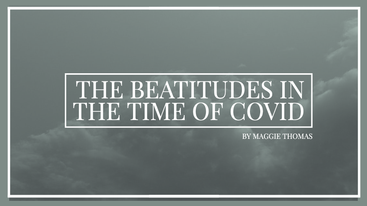 The Beatitudes in the Time of COVID — The Local Church