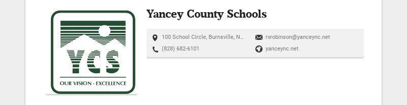 Yancey County Schools 100 School Circle, Burnsville, NC, USA rxrobinson@yanceync.net (828)...