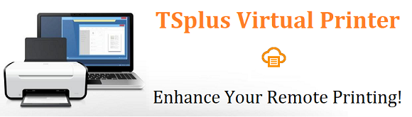 The New Add-on - The TSplus Virtual Printer