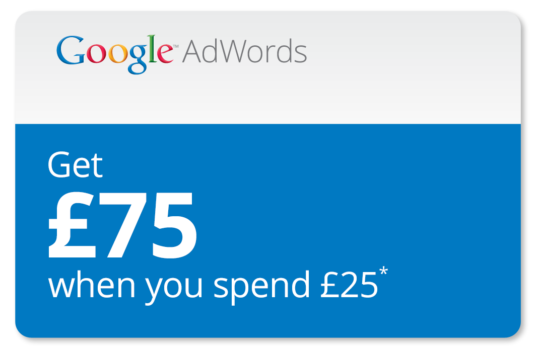 Google AdWords - Turn your £25 into £75*
