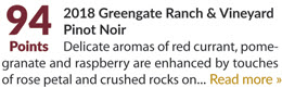 2018 Greengate Ranch & Vineyard Pinot Noir - 94 Points