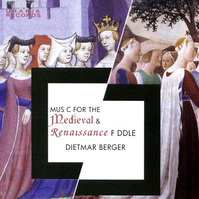 Music for the Medieval & Renaissance Fiddle